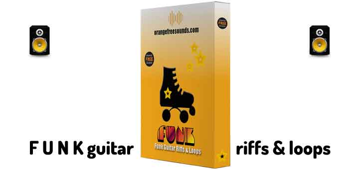 Funk Guitar Loops & Riffs | Orange Free Sounds